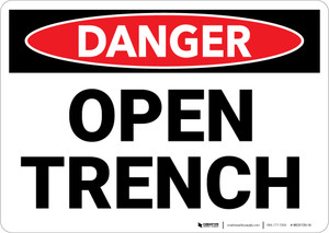 Danger: Open Trench - Wall Sign