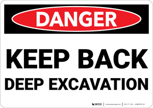 Danger: Keep Back Deep Excavation - Wall Sign