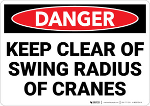 Danger: Keep Clear Crane Swing Radius Warning - Wall Sign