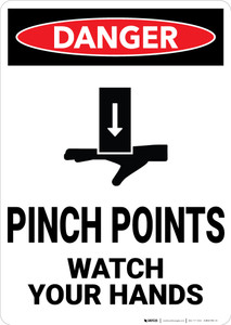Danger: Pinch Points Watch Your Hands Vertical - Wall Sign