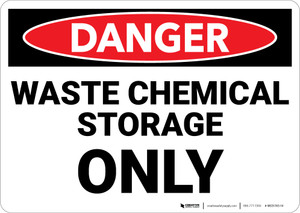 Danger: Waste Chemical Storage Only Warning - Wall Sign