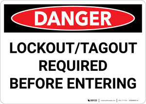 Danger: Lockout Tagout Required Before Entering - Wall Sign