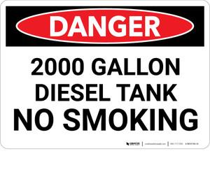 Danger: 2000 Gallon Diesel Tank No Smoking - Wall Sign