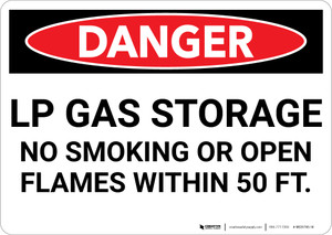 Danger: LP Gas Storage No Smoking or Open Flames Within 50 Ft - Wall Sign