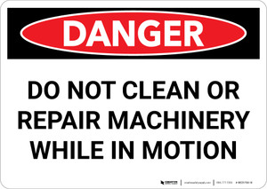 Danger: Do Not Clean Repair Machinery in Motion - Wall Sign