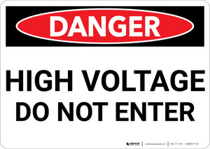 Danger: High Voltage Do Not Enter - Wall Sign