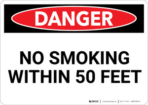 Danger: No Smoking Within 50 Feet - Wall Sign