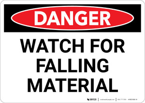Danger: Watch Falling Material - Wall Sign
