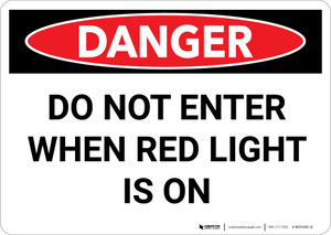 Danger: Do Not Enter when Red Light is On - Wall Sign