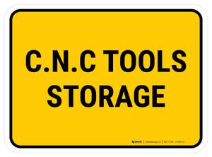 C.N.C Tools Storage Rectangular - Floor Sign