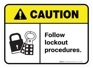 Caution: Follow Lock Out Procedures Rectangular - Floor Sign