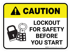 Caution: Lockout For Safety Before You Start Rectangular - Floor Sign