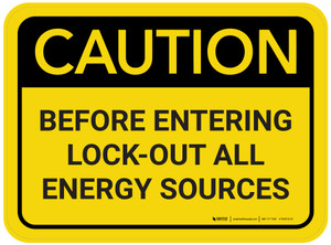 Caution: Before Entering Lock Out All Energy Sources Rectangular - Floor Sign