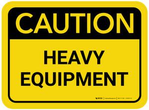 Caution: Heavy Equipment Rectangular - Floor Sign