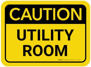 Caution: Utility Room Rectangular - Floor Sign
