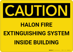 Caution: Emergency Halon Fire Extinguisher - Wall Sign