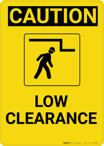 Caution: Low Clearance Warning Vertical With Graphic - Wall Sign