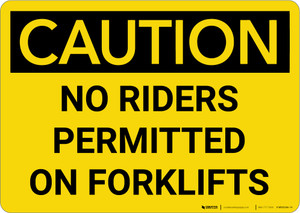 Caution: No Riders Permitted on Forklifts - Wall Sign