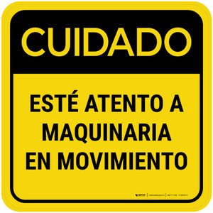 Caution: Watch For Moving Equipment Spanish Square - Floor Sign