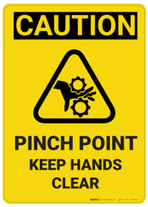 Caution: Pinch Point Keep Hands Clear Vertical with Graphic - Wall Sign