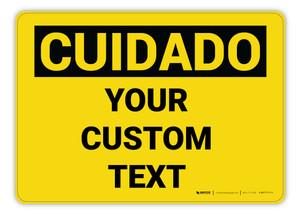 Custom OSHA Spanish Caution (Cuidado) Sign
