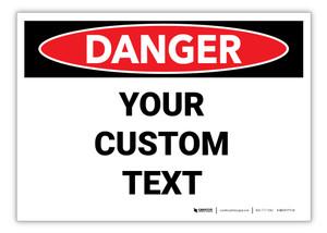 Custom OSHA Danger Label