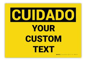 Custom OSHA Spanish Caution (Cuidado) Label