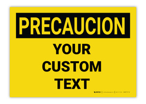 Custom OSHA Spanish Caution (Precaucion) Label