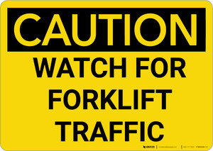 Caution: Watch For Forklift Traffic - Wall Sign