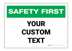 Custom Safety First Label