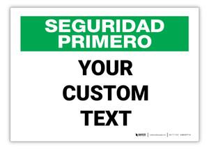 Custom Spanish Safety First Label