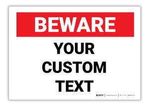 Custom Beware Label