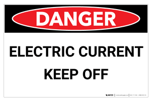 Danger: Electric Current (Wall Sign)