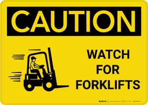 Caution: Watch For Forklifts With Graphic - Wall Sign