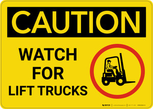 Caution: Watch For Lift Trucks With Graphic - Wall Sign