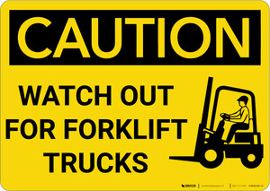 Caution: Watch Out For Forklift Trucks With Graphic - Wall Sign
