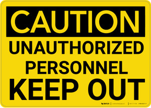 Caution: Admittance Unauthorized Personnel Keep Out - Wall Sign
