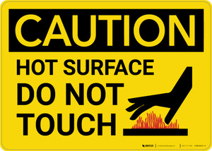 Caution: Hot Surface Do Not Touch Warning - Wall Sign
