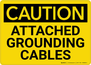Caution: Attached Grounding Cables - Wall Sign