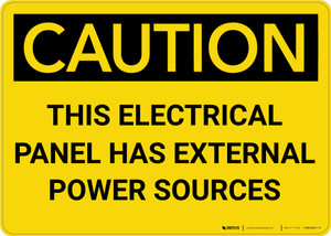 Caution: Electrical Panel Has External Power Sources - Wall Sign