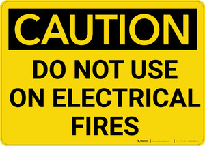 Caution: Do Not Use Electrical Fires - Wall Sign
