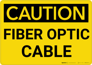 Caution: Electrical Fiber Optic Cable - Wall Sign