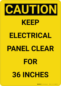 Caution: Keep Electrical Panel Clear Vertical - Wall Sign