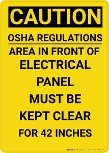 Caution: OSHA Regulations Electrical Panel 42 Inches - Wall Sign