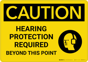 Caution: Hearing Protection Required Beyond This Point with Graphic - Wall Sign
