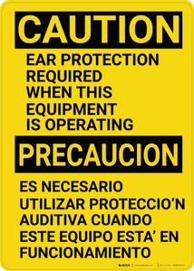 Caution: PPE Ear Protection Required with Equipment Bilingual Spanish - Wall Sign