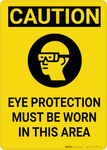 Caution: PPE Eye Protection must be Worn in Area Vertical with Graphic - Wall Sign