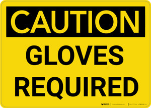Caution: PPE Gloves Required - Wall Sign