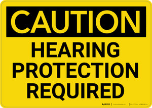 Caution: PPE Hearing Protection Required OSHA - Wall Sign