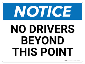 Notice: No Drivers Beyond (Wall)